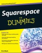 Squarespace For Dummies ebook by