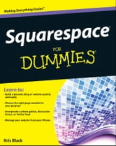 Squarespace For Dummies ebook by Kris Black