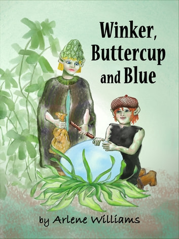 Winker, Buttercup and Blue ebook by Arlene L. Williams