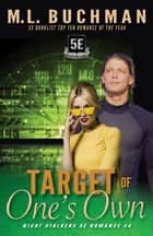 Target of One's Own ebook by M. L. Buchman