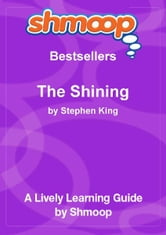 Shmoop Bestsellers Guide: The Shining ebook by Shmoop