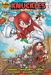 "Knuckles the Echidna #10 ebook by Ken Penders,Patrick ""SPAZ"" Spaziante,Manny Galan,Andrew Pepoy,Barry Grossman"