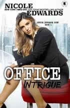 Office Intrigue ebook by