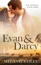 Evan And Darcy ebook by Melanie Coles