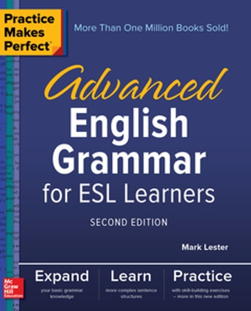 Practice makes perfect advanced english grammar for esl learners practice makes perfect advanced english grammar for esl learners second edition ebook by mark fandeluxe Images