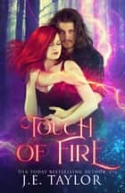 Touch of Fire ebook by