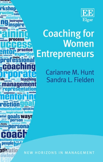 Coaching for Women Entrepreneurs ebook by Carianne M. Hunt,Sandra L. Fielden
