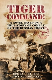 Tiger Command ebook by Bob Carruthers