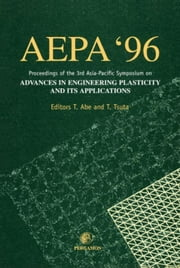 Advances in Engineering Plasticity and its Applications (AEPA '96) ebook by Abe, T.