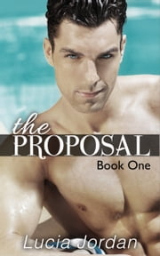 The Proposal ebook by Lucia Jordan