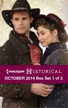 Harlequin Historical October 2014 - Box Set 1 of 2 ebook by Christine Merrill,Georgie Lee