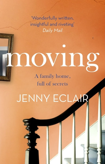 Moving - The Richard & Judy bestseller eBook by Jenny Eclair