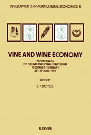 Vine and Wine Economy ebook by Kiadó, A.
