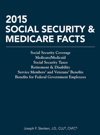 2015 Social Security & Medicare Facts ebook by Joseph F. Stenken