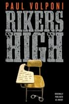 Rikers High ebook by Paul Volponi