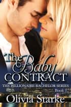 The Baby Contract ebook by Olivia Starke