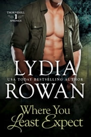 Where You Least Expect ebook by Lydia Rowan