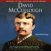 Mornings on Horseback Audiolibro by David McCullough