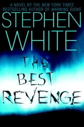 The Best Revenge ebook by Stephen White