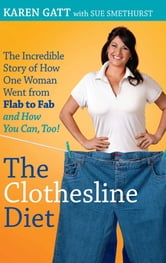 The Clothesline Diet ebook by Karen Gatt,Sue Smethurst