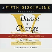 The Dance of Change audiobook by Peter M. Senge