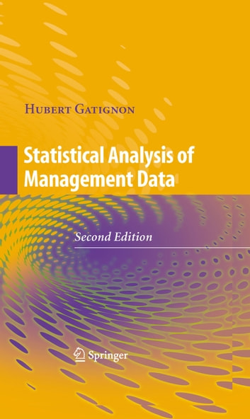 Statistical Analysis of Management Data ebook by Hubert Gatignon