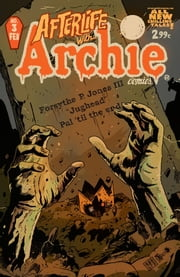 Afterlife With Archie #3 ebook by Roberto Aguirre-Sacasa,Francesco Francavilla,Jack Morelli