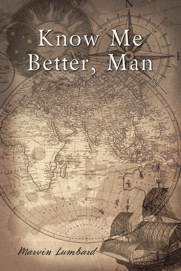 Know Me Better, Man ebook by Marvin Lumbard