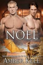 Noel ebook by Amber Kell