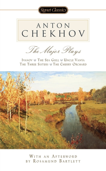The Major Plays ebook by Anton Chekhov,Rosamund Bartlett