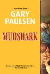 Mudshark ebook by Gary Paulsen