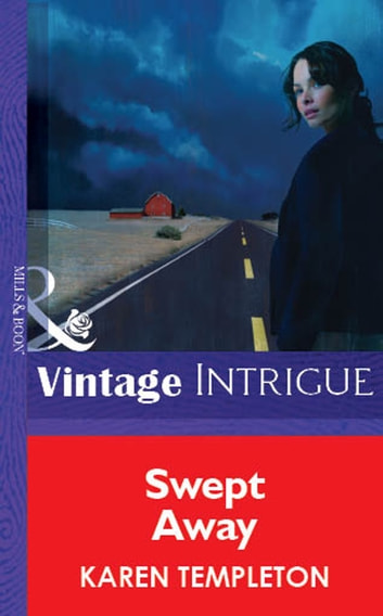 Swept Away (Mills & Boon Vintage Intrigue) ebook by Karen Templeton