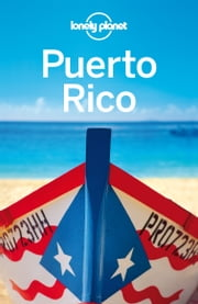Lonely Planet Puerto Rico ebook by Lonely Planet,Ryan Ver Berkmoes,Luke Waterson