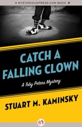 Catch a Falling Clown ebook by Stuart M. Kaminsky