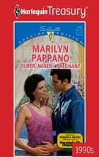 Older, Wiser... Pregnant ebook by Marilyn Pappano