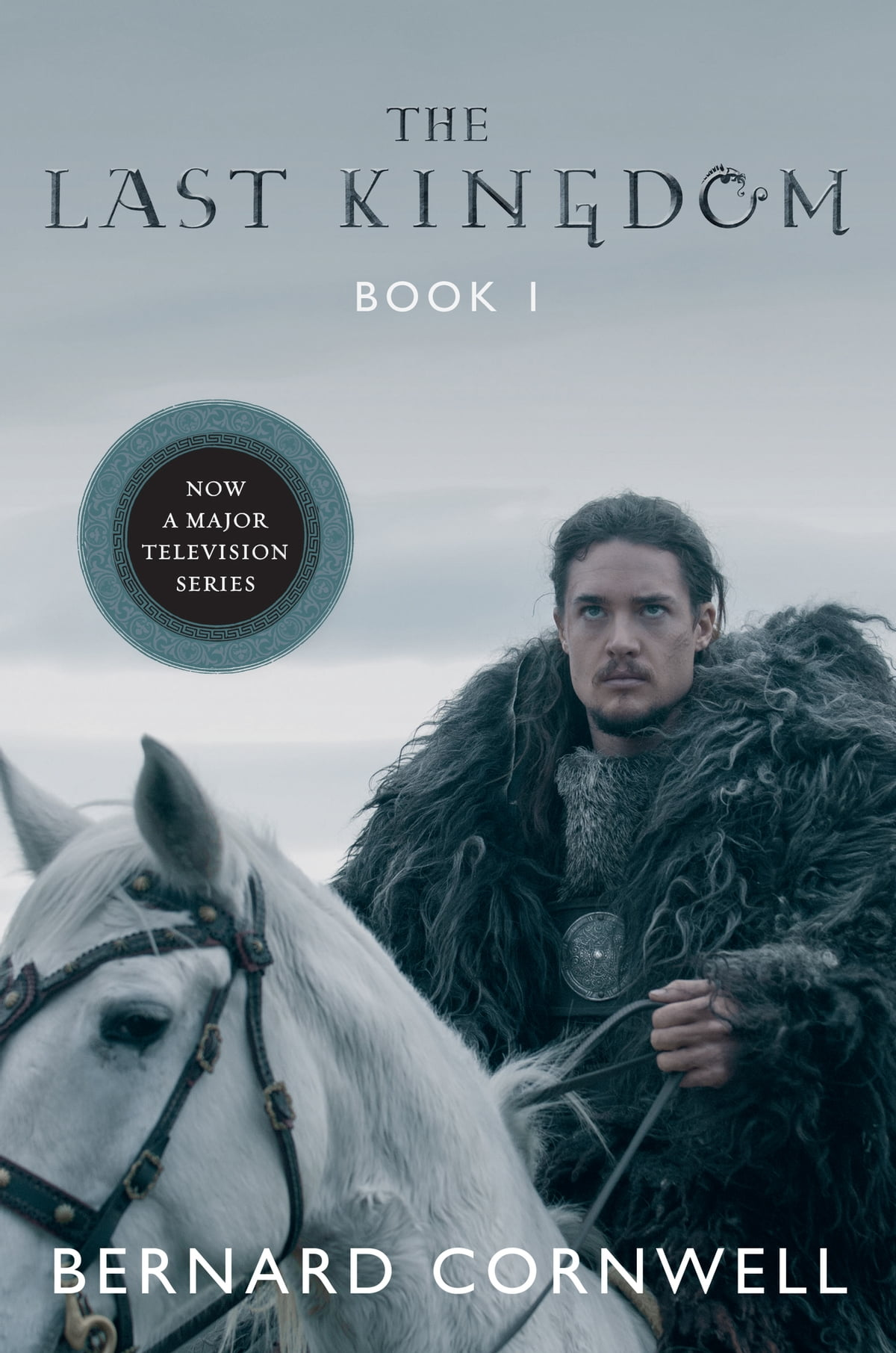 The Last Kingdom Ebook By Bernard Cornwell