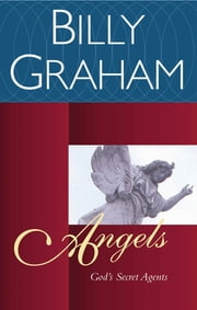 Angels - Ringing Assurance that We Are Not Alone ebook by Billy Graham