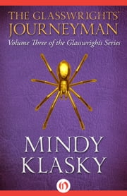 The Glasswrights' Journeyman ebook by Mindy L Klasky