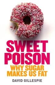 Sweet Poison ebook by David Gillespie