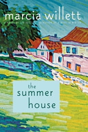 The Summer House - A Novel ebook by Marcia Willett