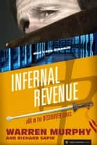 Infernal Revenue ebook by Warren Murphy, Richard Sapir