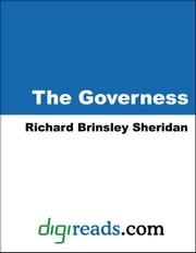 The Governess ebook by Sheridan, Richard Brinsley