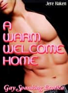 A Warm Welcome Home ebook by Jere Haken