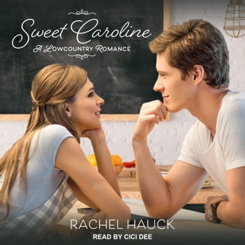 Sweet Caroline audiobook by Rachel Hauck