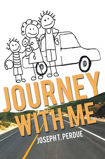 Journey With Me - 96 ebook by Joseph T. Perdue