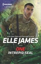 One Intrepid SEAL ebook by Elle James