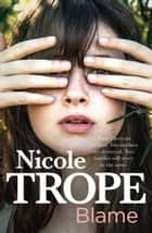 Blame ebook by Nicole Trope