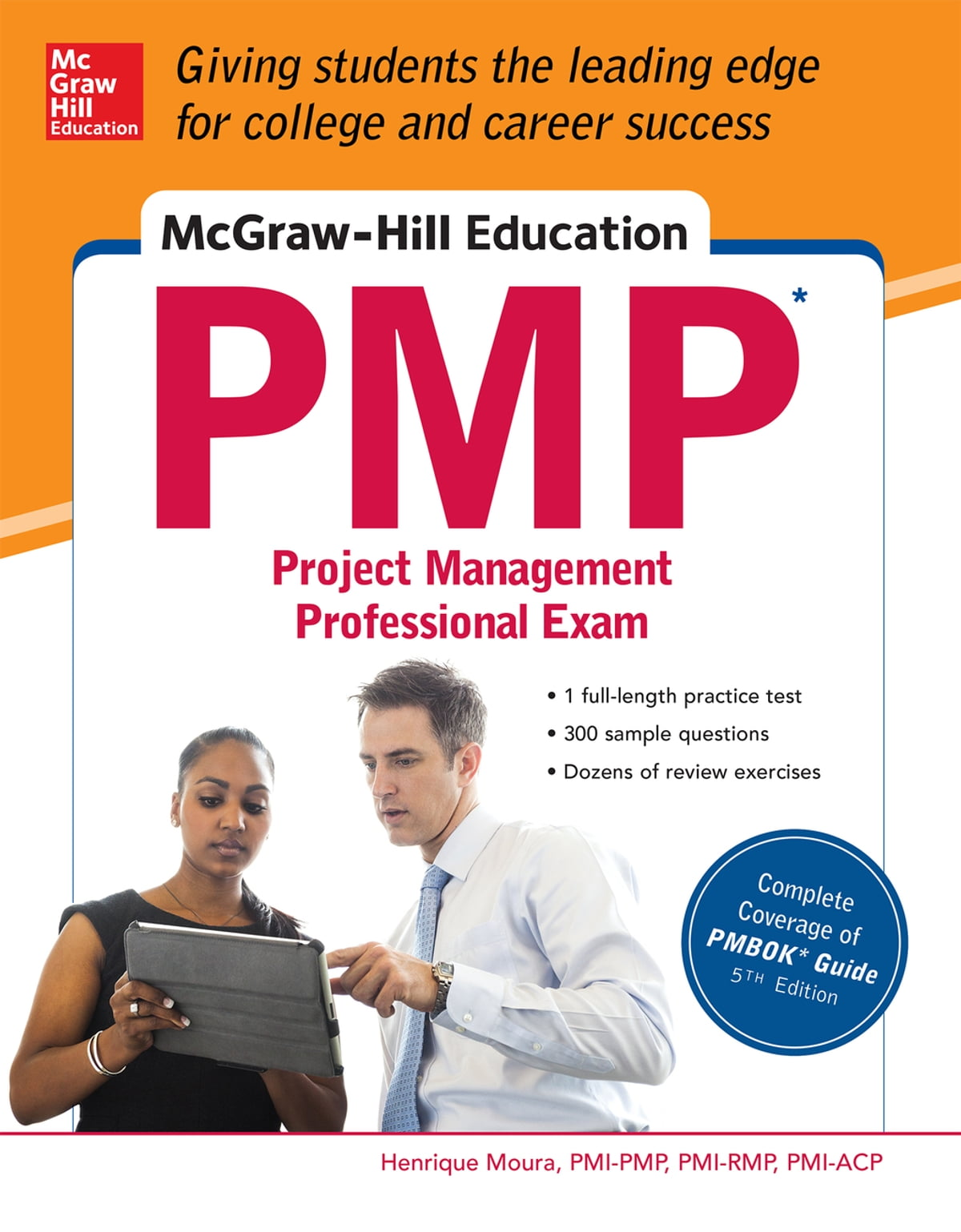 McGraw-Hill Education PMP Project Management Professional Exam eBook by  Henrique Moura - 9780071831789 | Rakuten Kobo