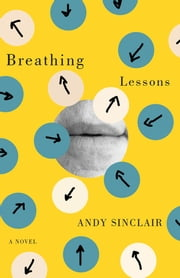 Breathing Lessons ebook by Andy Sinclair