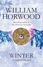Winter: Hyddenworld 4 ebook by William Horwood